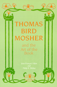 Thomas Bird Mosher and the Art of the Book